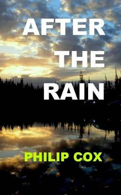 After the Rain by Cox Philip