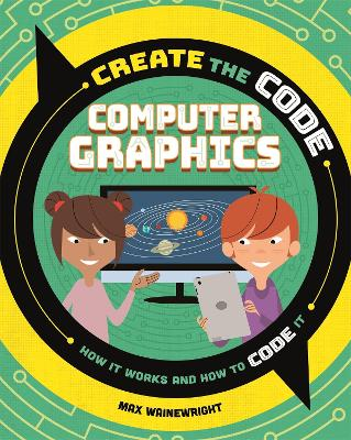 Create the Code: Computer Graphics book