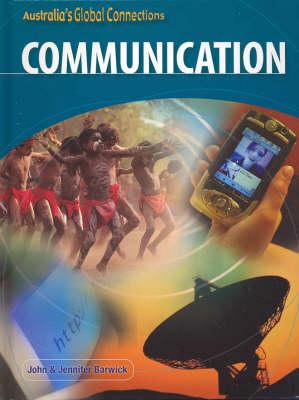 Communication by John Barwick