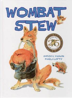 Wombat Stew 25th Anniversary Edition by Marcia,K Vaughan