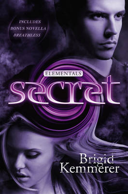 Secret: Elementals 4 by Brigid Kemmerer