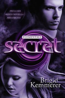 Secret: Elementals 4 by Brigid Kemmerer