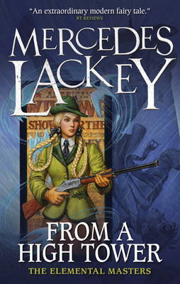 From a High Tower: The Elemental Masters by Mercedes Lackey