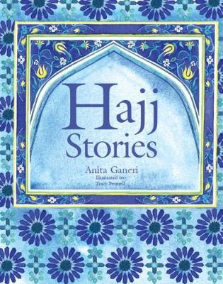 The Hajj Story by Anita  Ganeri