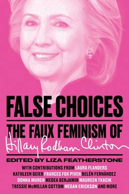 False Choices by Lisa Featherstone