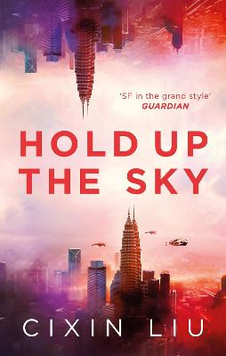Hold Up the Sky by Cixin Liu