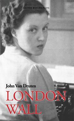 London Wall by John Van Druten