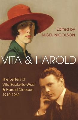 Vita and Harold by Nigel Nicolson