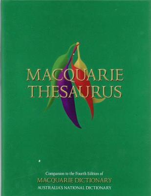 Macquarie Thesaurus by Macquarie Dictionary