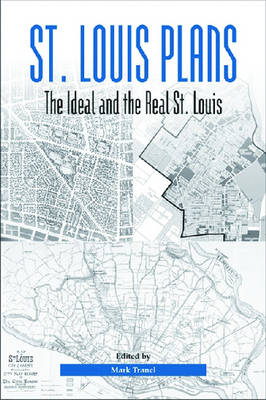 St. Louis Plans by Mark Tranel
