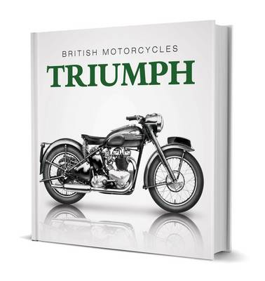 Little Book of British Motorcycles: Triumph by James Robinson