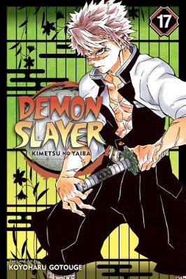 Demon Slayer: Kimetsu no Yaiba, Vol. 17 by Koyoharu Gotouge