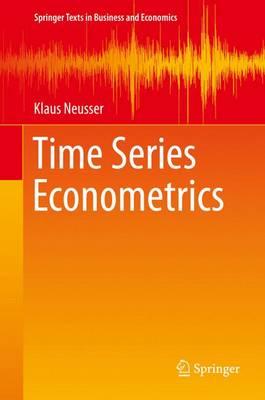 Time Series Econometrics by Klaus Neusser