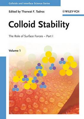 Colloids and Interface Science Series by Tharwat F. Tadros