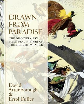 Drawn From Paradise by Sir David Attenborough