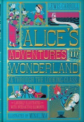 Alice's Adventures in Wonderland (Illustrated with Interactive Elements): & Through the Looking-Glass by Lewis Carroll