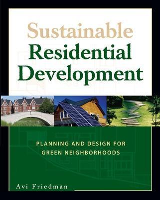 Sustainable Residential Development by Avi Friedman
