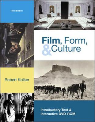 Film, Form, and Culture w/ DVD-ROM by Robert Kolker
