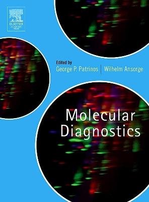 Molecular Diagnostics by George P. Patrinos