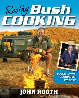 Bush Cooking by John Rooth