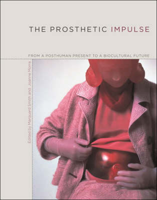 Prosthetic Impulse by Marquard Smith