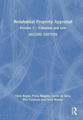Residential Property Appraisal: Volume 1 - Valuation and Law by Phil Parnham