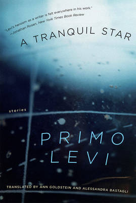 Tranquil Star by Primo Levi