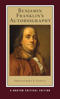 Benjamin Franklin's Autobiography by Benjamin Franklin
