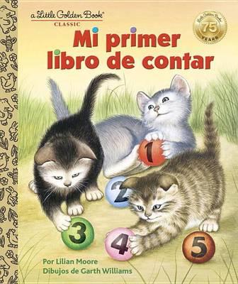 Mi Primer Libro De Contar by Lilian Moore