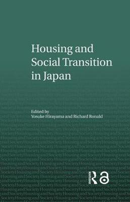 Housing and Social Transition in Japan book