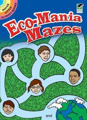 Eco-Mania Mazes by Jessica Mazurkiewicz