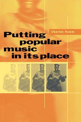Putting Popular Music in its Place book