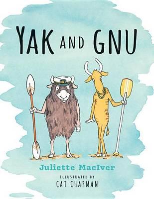 Yak and Gnu by Juliette MacIver