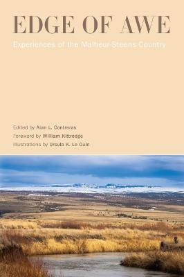 Edge of Awe: Experiences of the Malheur-Steens Country by Alan L. Contreras