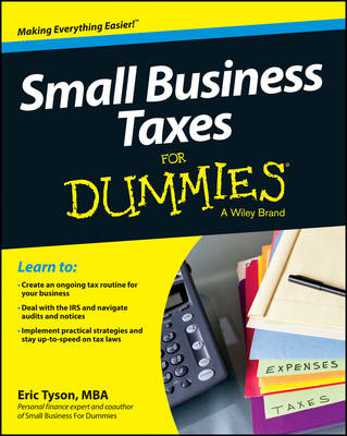 Small Business Taxes for Dummies by Eric Tyson