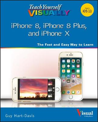 Teach Yourself VISUALLY iPhone 8, iPhone 8 Plus, and iPhone X book