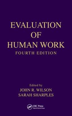 Evaluation of Human Work by John R. Wilson