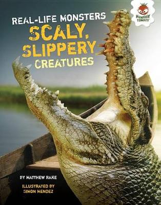 Scaly, Slippery Creatures by Matthew Rake