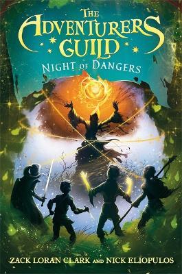 The Adventurers Guild 3: Night of Dangers by Zack Loran Clark