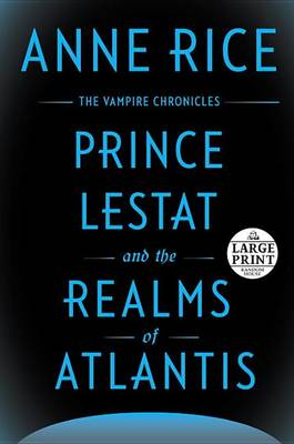 Prince Lestat and the Realms of Atlantis book
