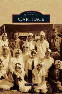 Carthage by Bill O'Neal