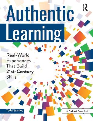 Authentic Learning by Todd Stanley