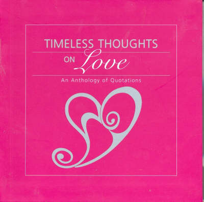 Timeless Thoughts on Love by