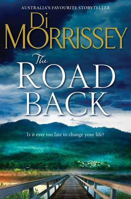 The The Road Back by Di Morrissey