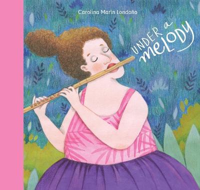 Under a Melody by Carolina Mari n London o