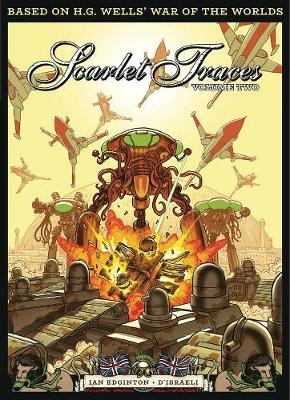 The Complete Scarlet Traces Vol. 2 by Ian Edginton