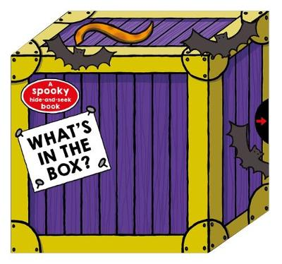 What's In The Box? Spooky by Roger Priddy