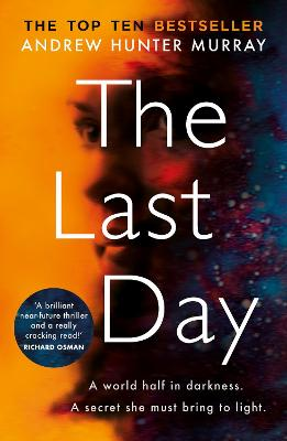 The Last Day: The Sunday Times bestseller book
