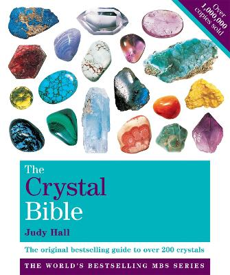 Crystal Bible Volume 1 by Judy Hall