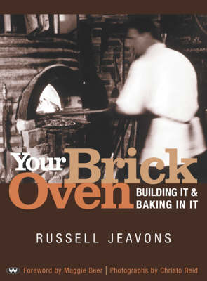 Your Brick Oven by Russell Jeavons